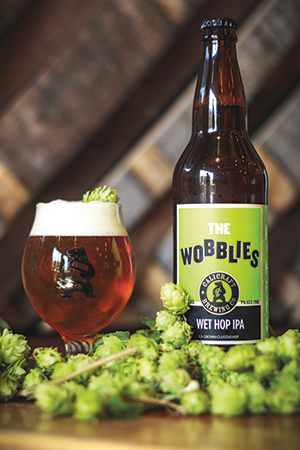 The Wobblies, an IPA made with wet hops.
