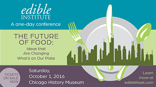 Edible-Inst-Chicago-657x370-ad-300dpi[1]