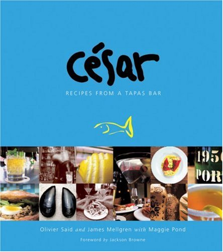 Cesar Recipes from a Tapas Bar
